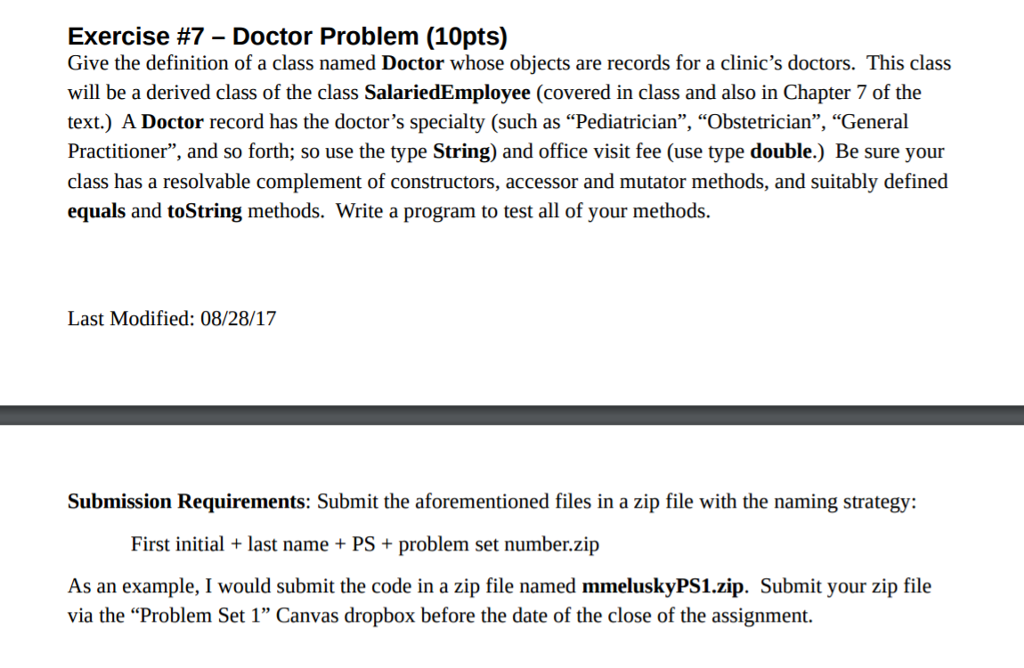 Exercise #7 Doctor Problem (10pts) Give The Definition Of A Class Named