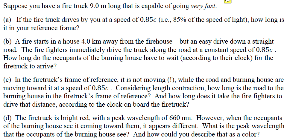 Solved: Suppose You Have A Fire Truck 9.0 M Long That Is C ...