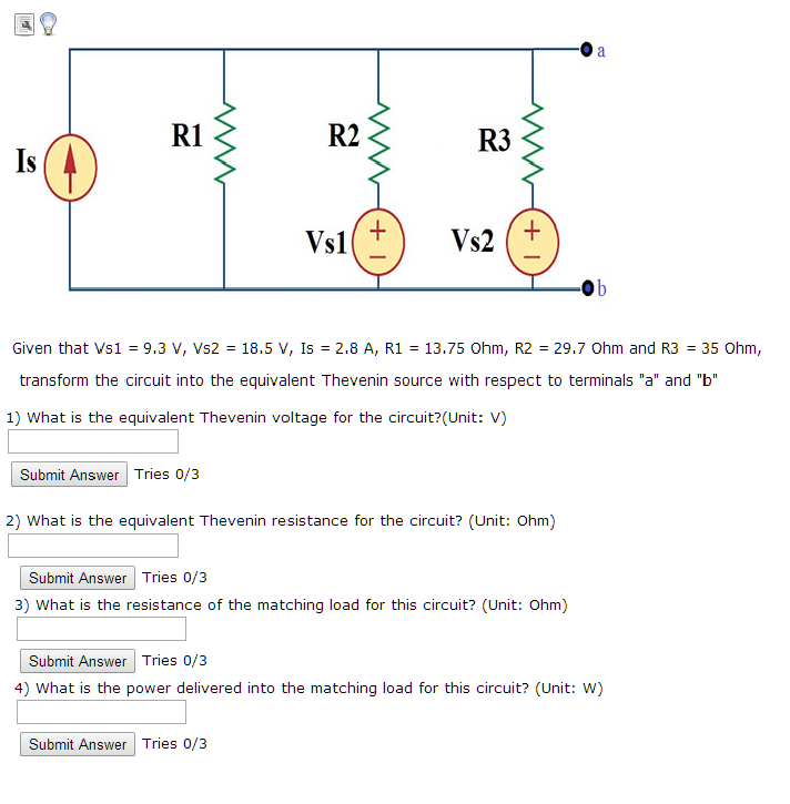 Given that Vs1 = 9.3 V, Vs2 = 18.5 V, Is = 2.8 A