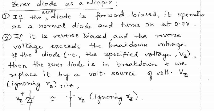 Zener diode as a clipper: If the zener diode is f