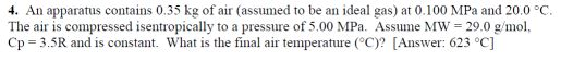 An apparatus contains 0.35 kg of air (assumed to b