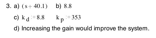 Consider this transfer function. G(s) := s+ 8/s mi