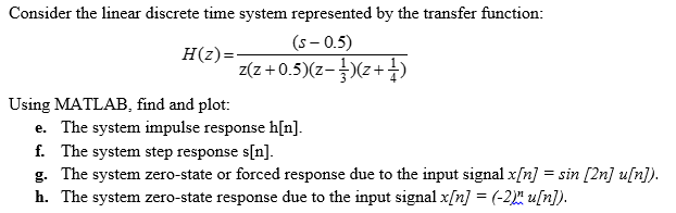 Consider the linear discrete time system represent