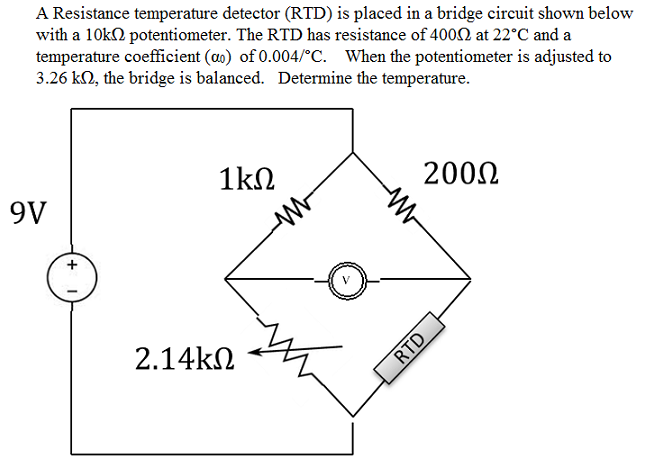 A Resistance temperature detector (RTD) is place d