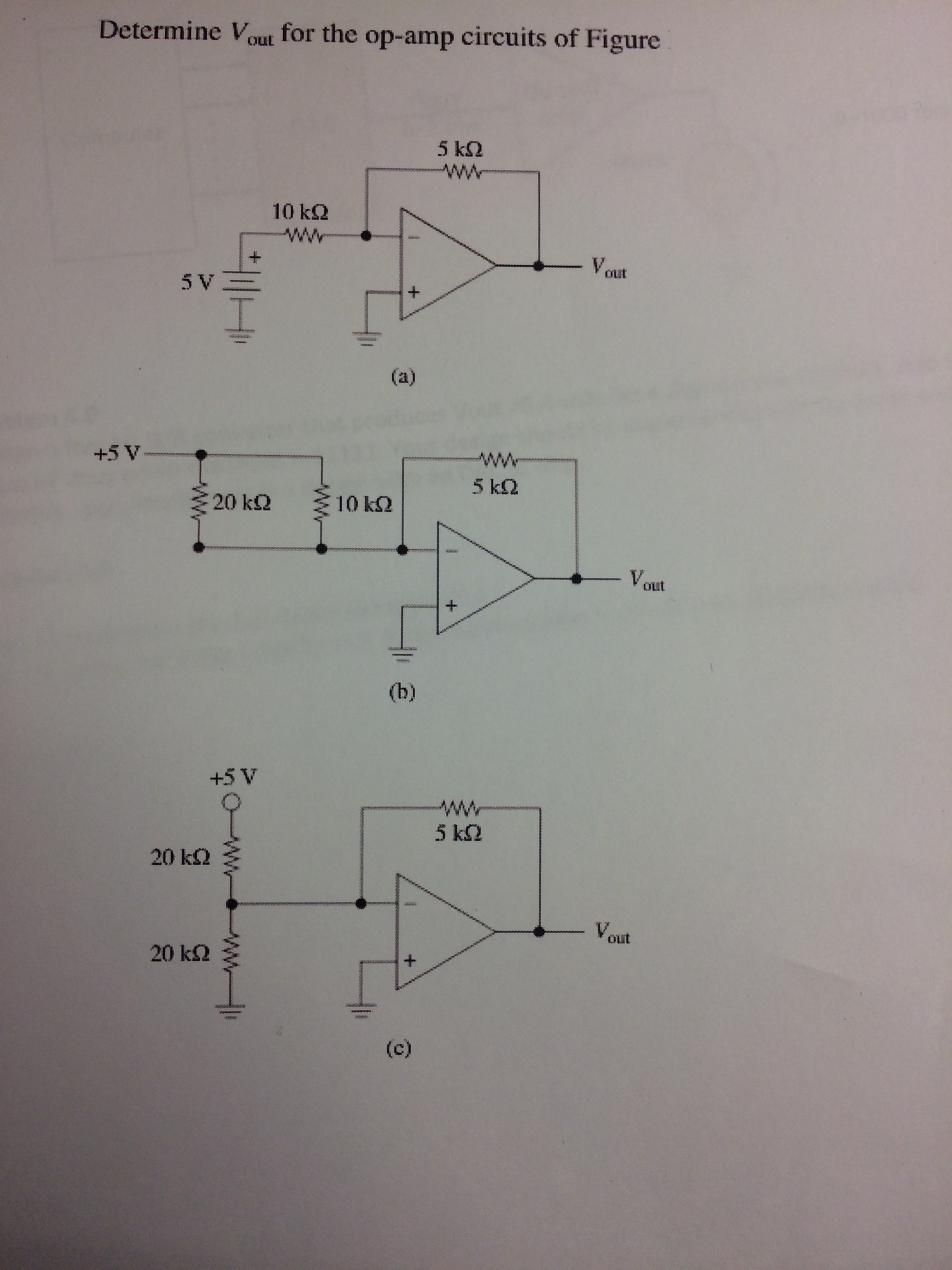 Determine V Out For The Op-amp Circuits Of Figure. | Chegg.com