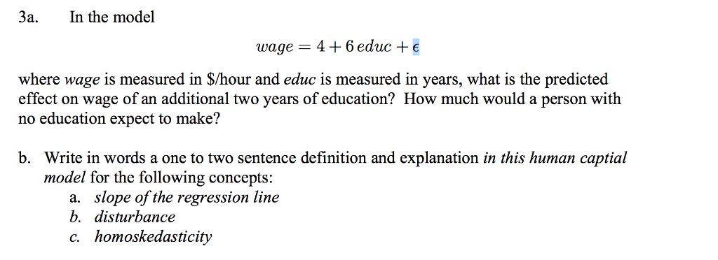 Amazing In The Model Wage U003d 4 + 6 Educ + E Where Wage Is