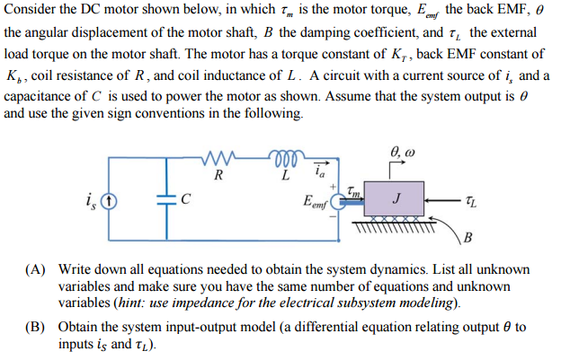 Consider The Dc Motor Shown Below In Which Tau M