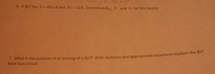 A BJT has Is = 48 mu A and B dc = 119. Determine I