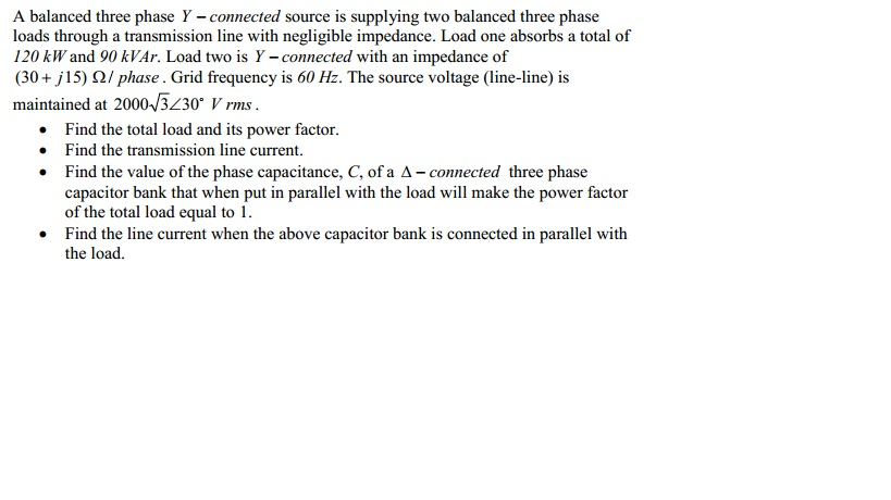 A balanced three phase Y - connected source is sup
