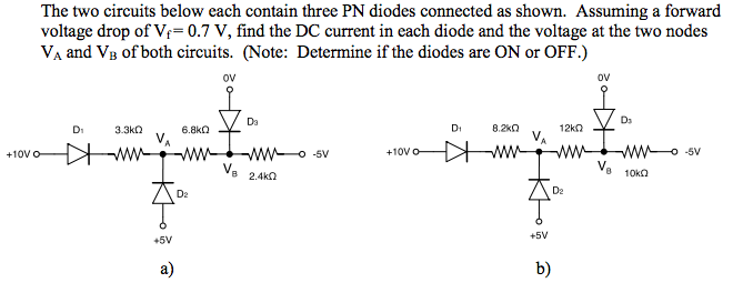 The two circuits below each contain three PN diode