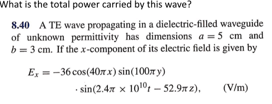 What is the total power carried by this wave? A T