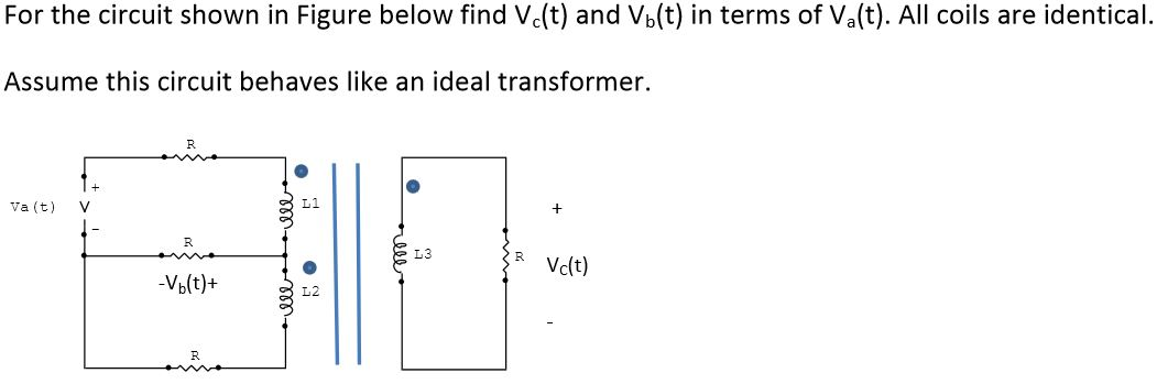 ideal transformer find V c (t) and V b (t) in term
