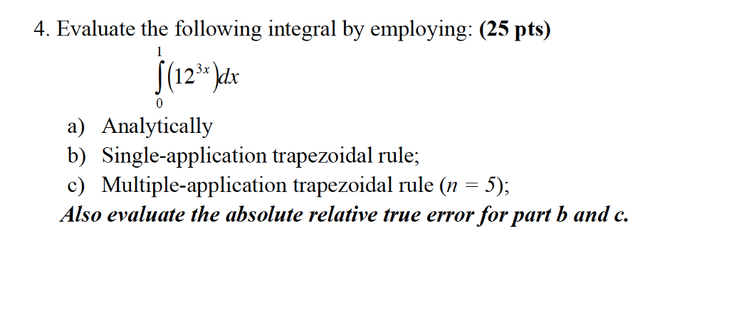 4 evaluate the following integral by employing chegg 4 evaluate the following integral by employing 25 pts a analytically sciox Gallery