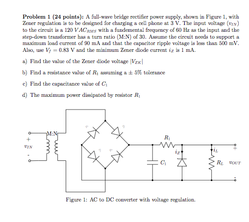 A full-wave bridge rectifier power supplly, shown