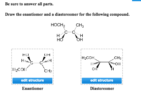 Solved: Draw The Enantiomer And A Diastereomer For The Fol ... H2coh
