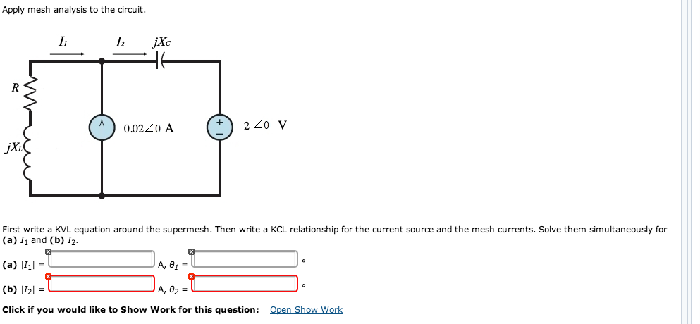Apply mesh analysis to the circuit. First write a
