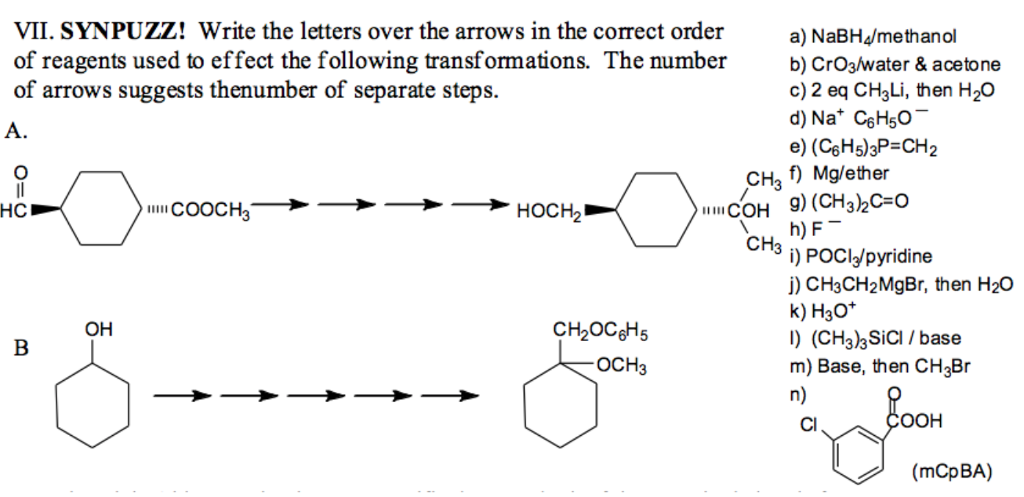 Question Write The Letters Over Arrows In Correct Order Of Reagents Used To Effect Following T