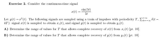 Consider the continuous-time signal x(t)=sin(5t)/5
