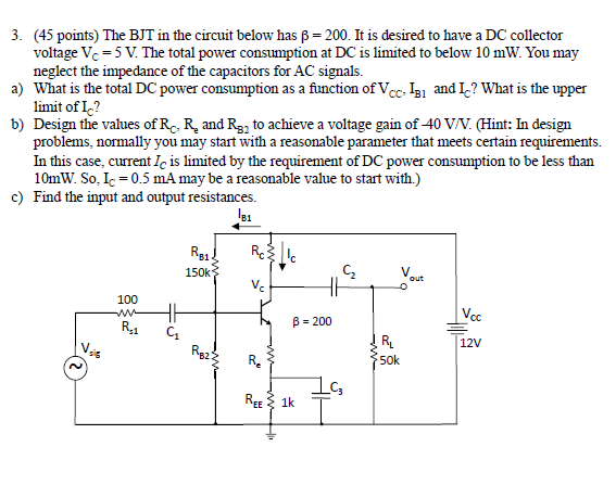The BJT in the circuit below has beta = 200. It is