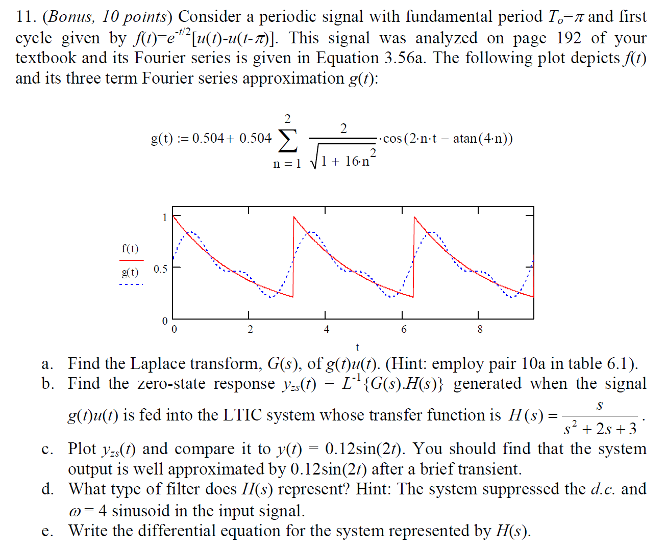Consider a periodic signal with fundamental period chegg consider a periodic signal with fundamental period gamestrikefo Image collections