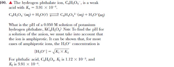The Hydrogen Phthalate Ion, C8H5O4-, Is A Weak Aci... | Chegg.com