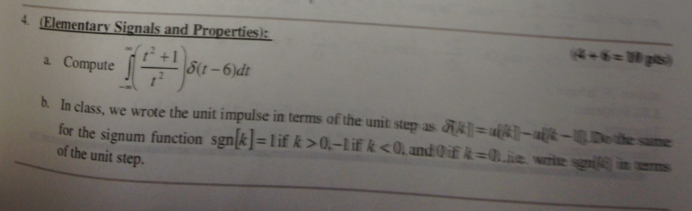 Compute In class, we wrote the unit impulse in te