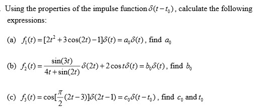 Using the properties of the impulse function delta