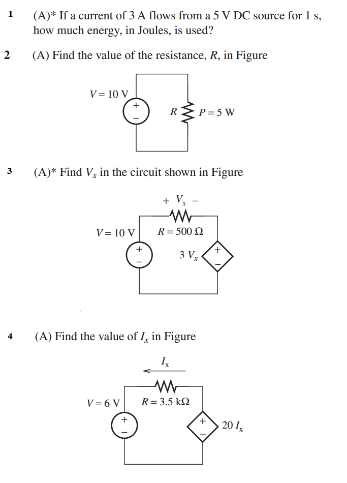 (A)* If a current of 3 A flows from a 5 V DC sourc