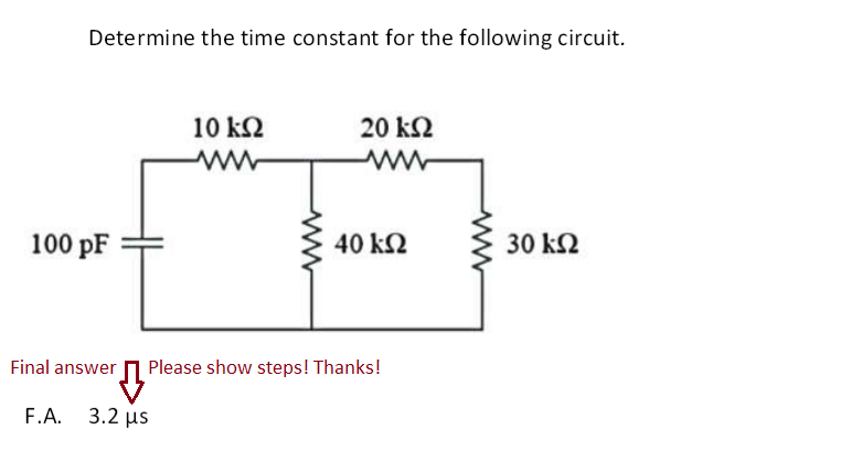 Determine the time constant for the following circ