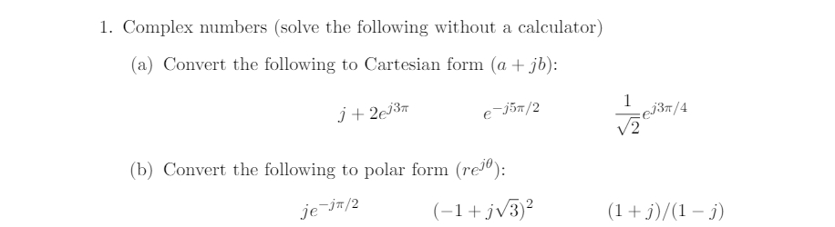 Complex Numbers (solve The Following Without A Cal... | Chegg.com