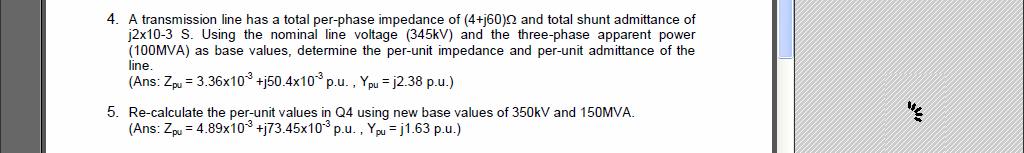 A transmission line has a total per-phase impedanc