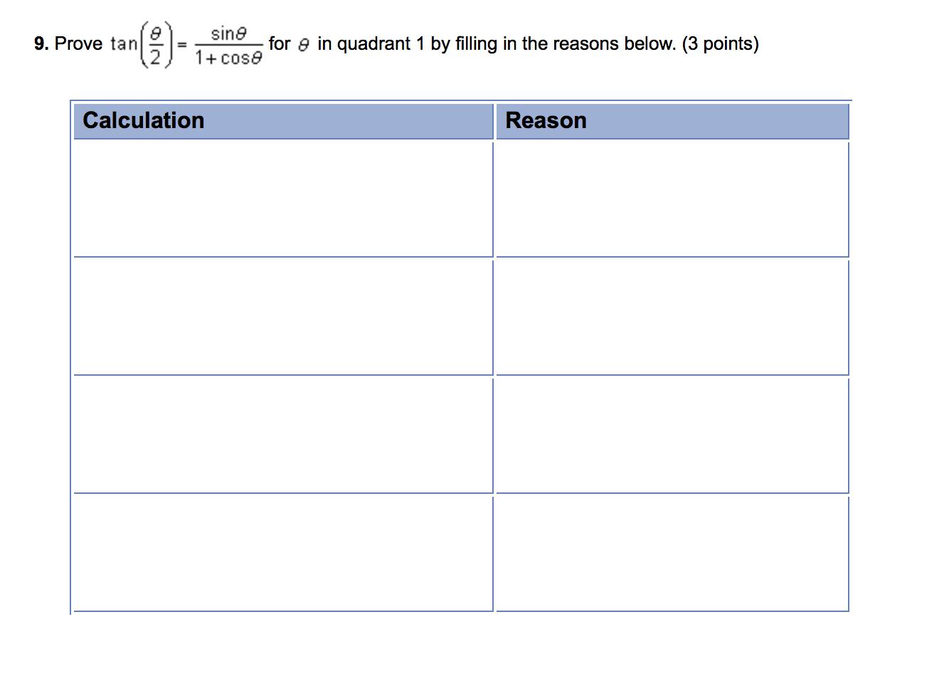 worksheet Quadrant 1 prove that tantheta2sin theta1cos theta for chegg com theta
