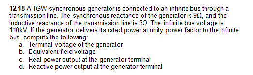 A 1GW synchronous generator is connected to an inf