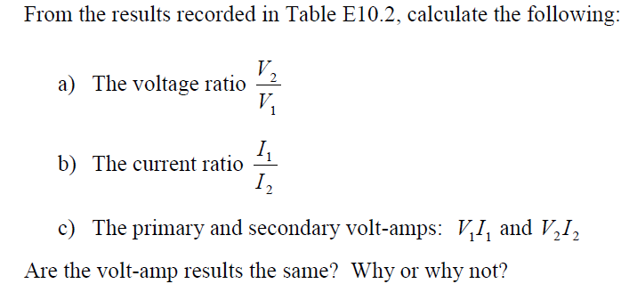 From the results recorded in Table E10.2, calculat