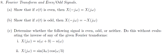 Fourier Transform and Even/Odd Signals. Show that