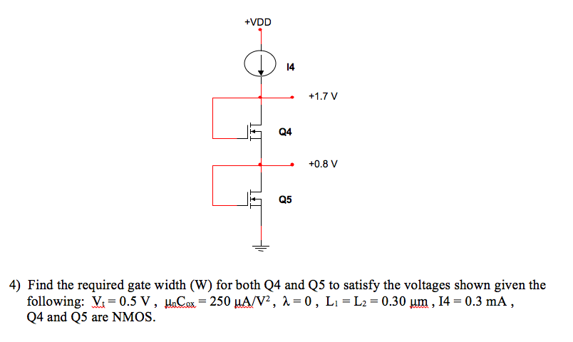 Find the required gate width (W) for both Q4 and Q