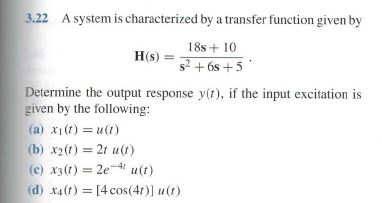 A system is characterized by a transfer function g