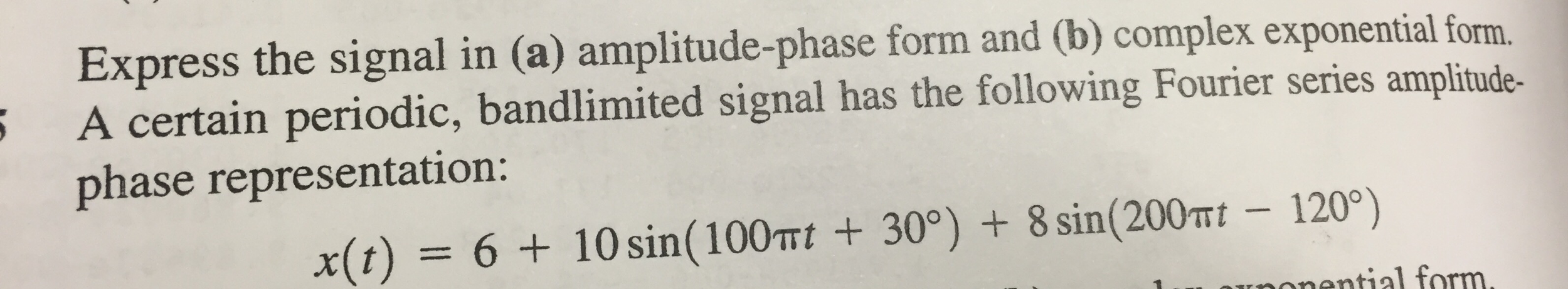 Express The Signal In (a) Amplitude-phase Form And... | Chegg.com
