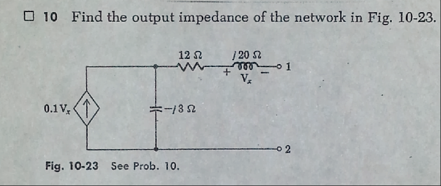 Find the output impedance of the network in Fig. 1