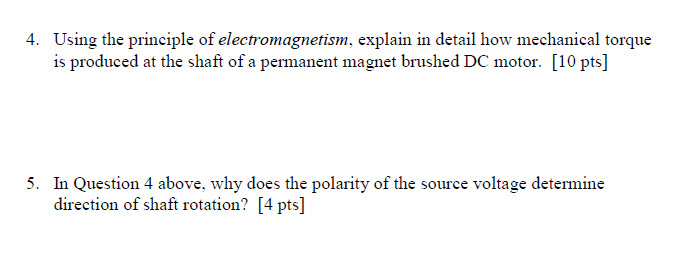 Using the principle of electromagnetism, explain i