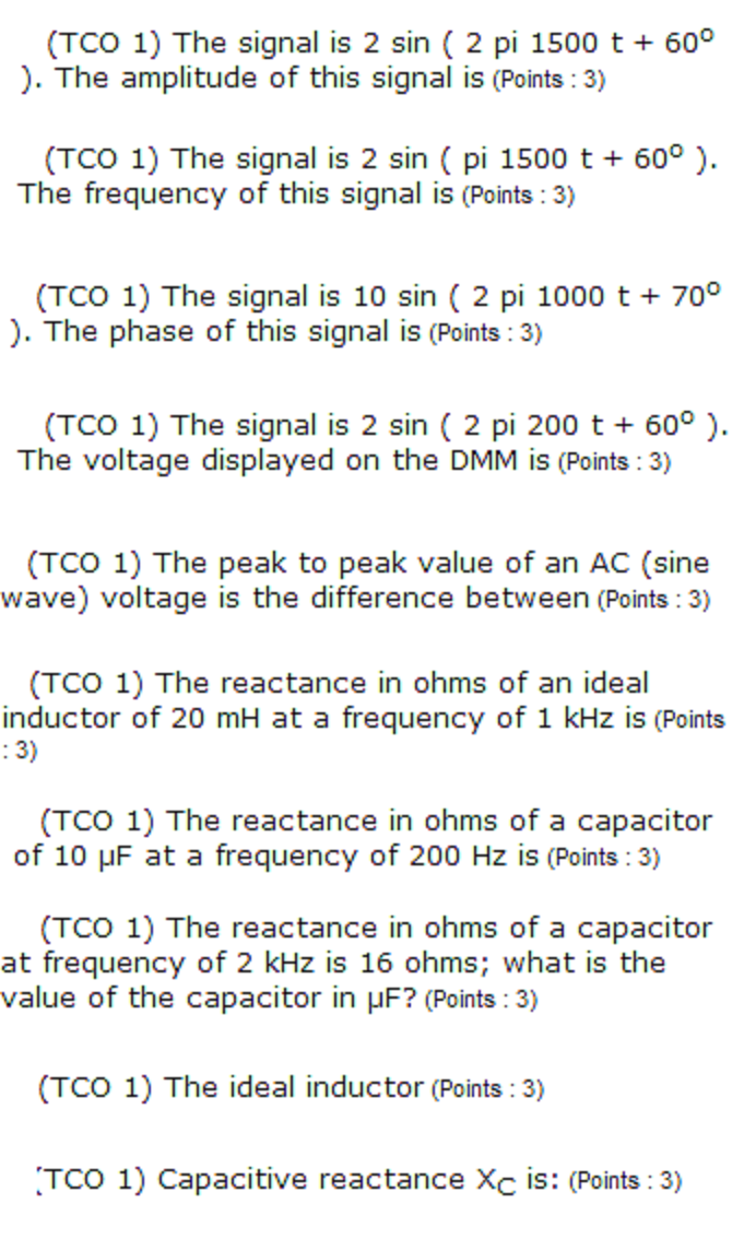 The signal is 2 sin ( 2 pi 1500 t + 60 degree ). T