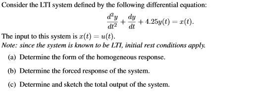 Consider the LTI system defined by the following d