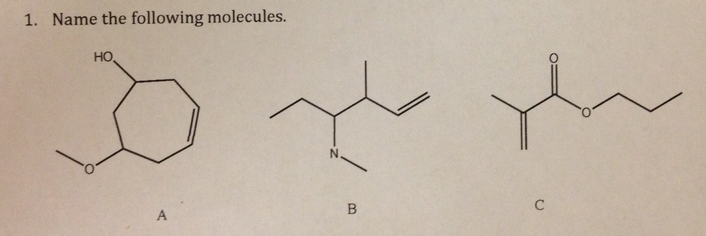 Name the following molecules.