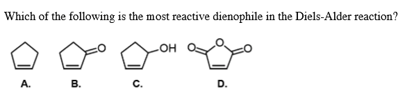 Which of the following is the most reactive dienop