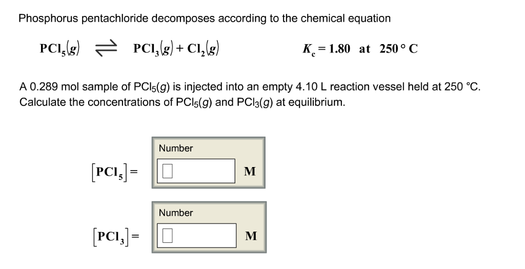 Solved Phosphorus Pentachloride Decomposes According To T