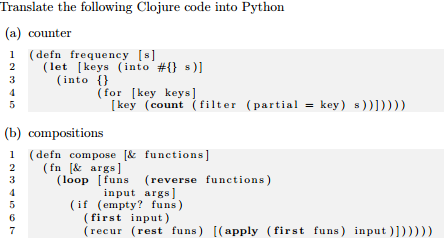 Nice Translate The Following Clojure Code Into Python (a) Counter 1 (defn  Frequency Isl