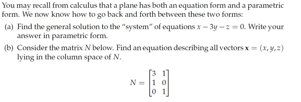 You May Recall From Calculus That A Plane Has Both...   Chegg.com