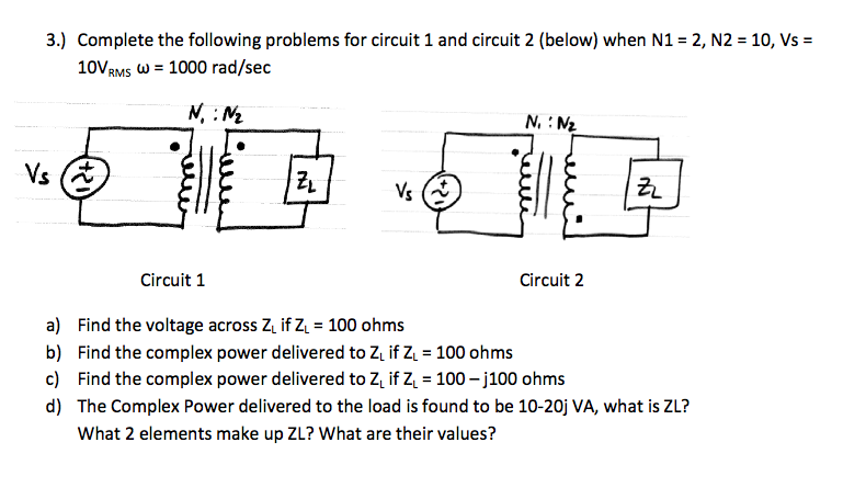 Complete the following problems for circuit 1 and