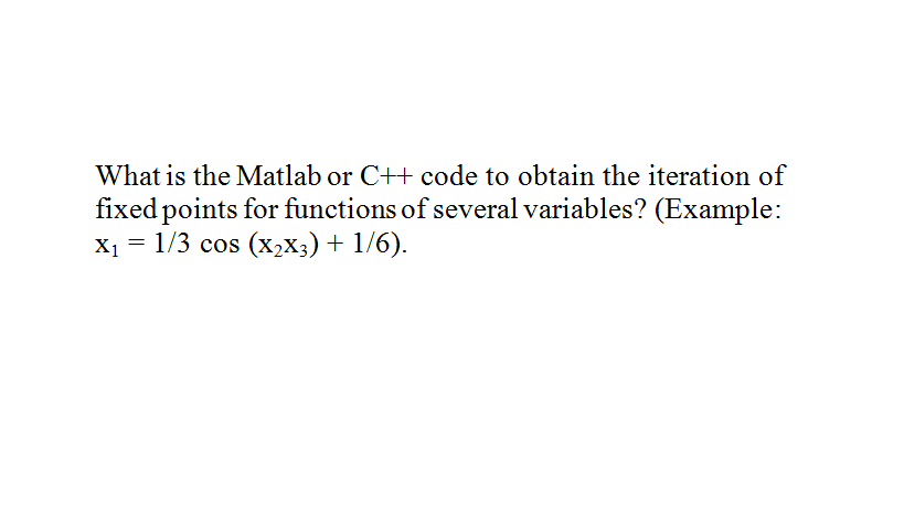 What is the Matlab or C++ code to obtain the itera