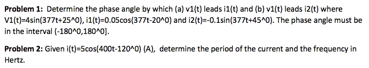 Determine the phase angle by which (a) v1(t) leads